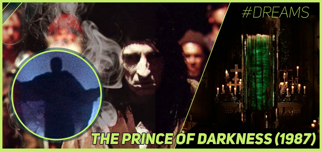 The Prince Of Darkness (1987) - 20 of the Most Terrifying Horror Movie Dream Sequences - Horror Land