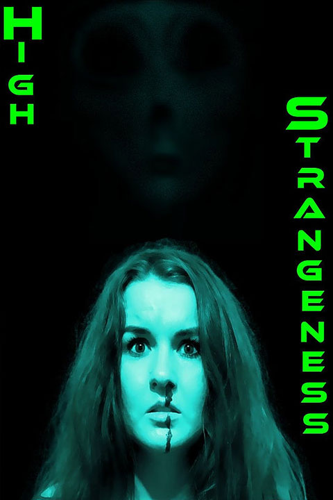 High Strangeness (2021) - Official Poster - Horror Land