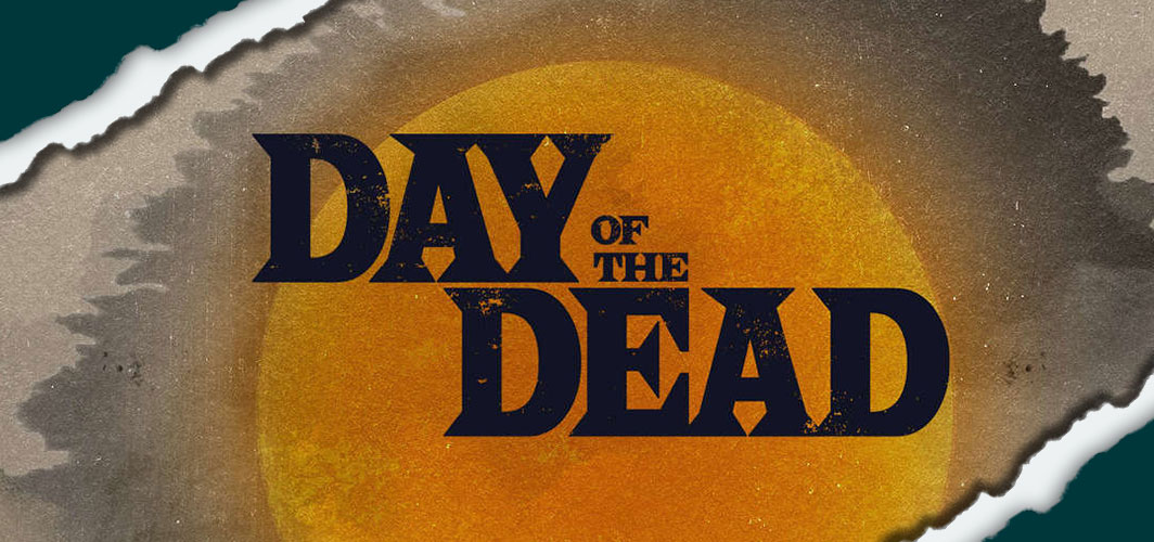 SYFY's 'Day of the Dead' TV Show Arrives In October - Horror Land - Horror News