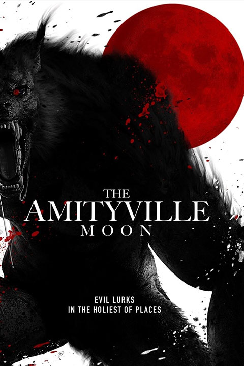 The Amityville Moon (2021) - Official Poster - Horror Land