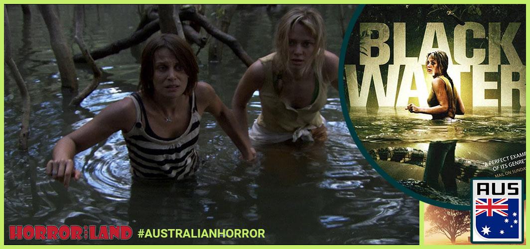 Black Water (2007) - The Best of Australian Horror – Horror Land