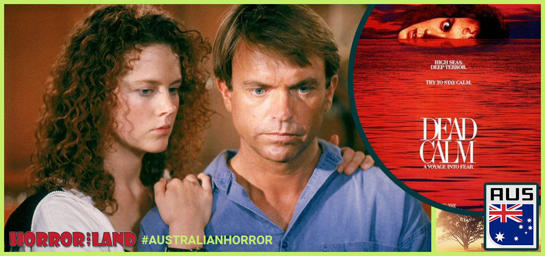 Dead Calm (1989) - The Best of Australian Horror – Horror Land