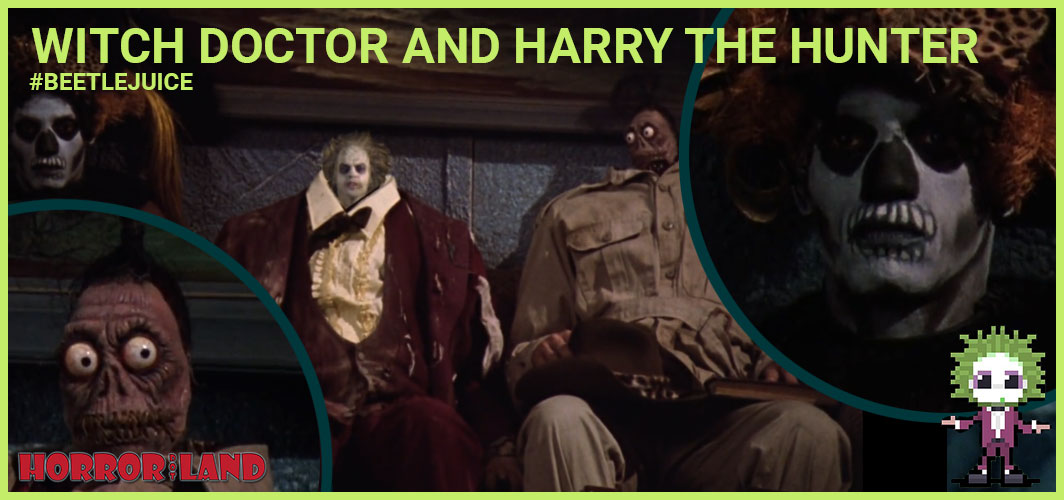 Witch Doctor and Harry the Hunter - The 15 Best Characters from Beetlejuice